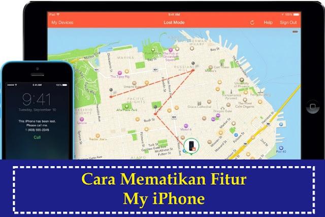 Cara Mudah Mematikan Fitur Find My iPhone