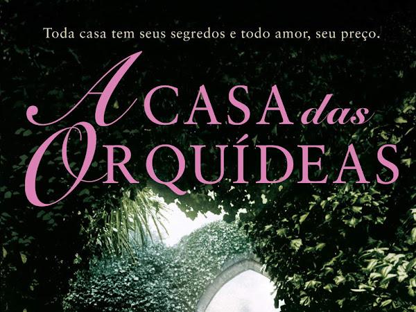 Resenha: A Casa das Orquídeas - Um Rolê Pelo Mundo