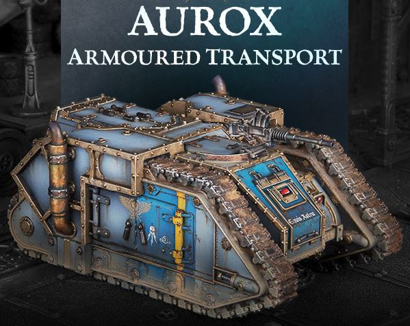 Aurox Armoured Transport is Up for Pre-Orders.