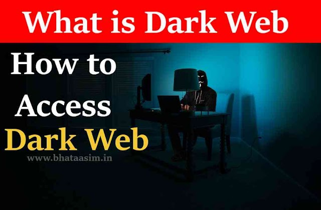 What is the Dark Web? How to Access Dark Web?  Points  Keep in Mind before visiting Dark Web