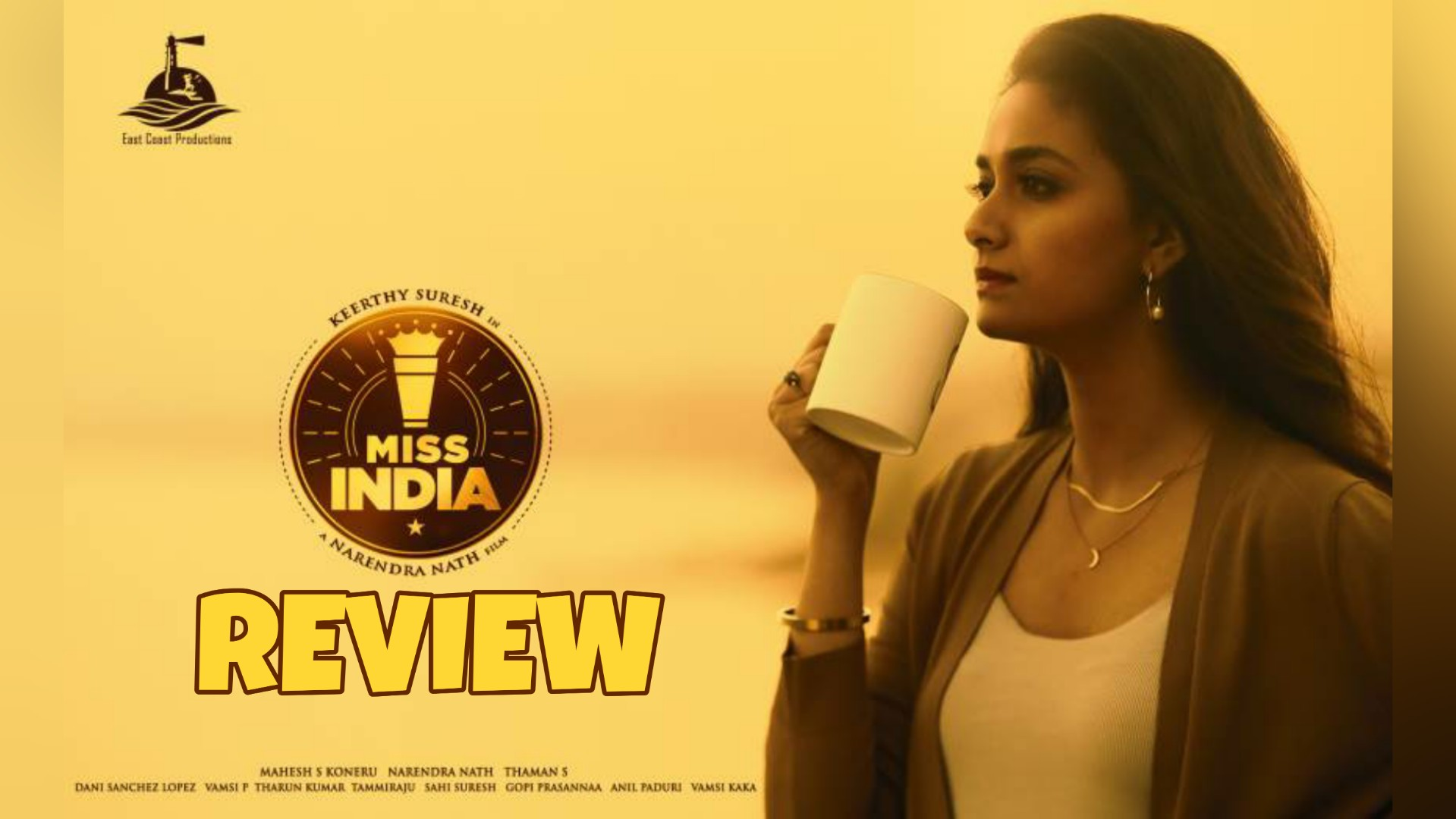 Miss India movie review and cast 2020