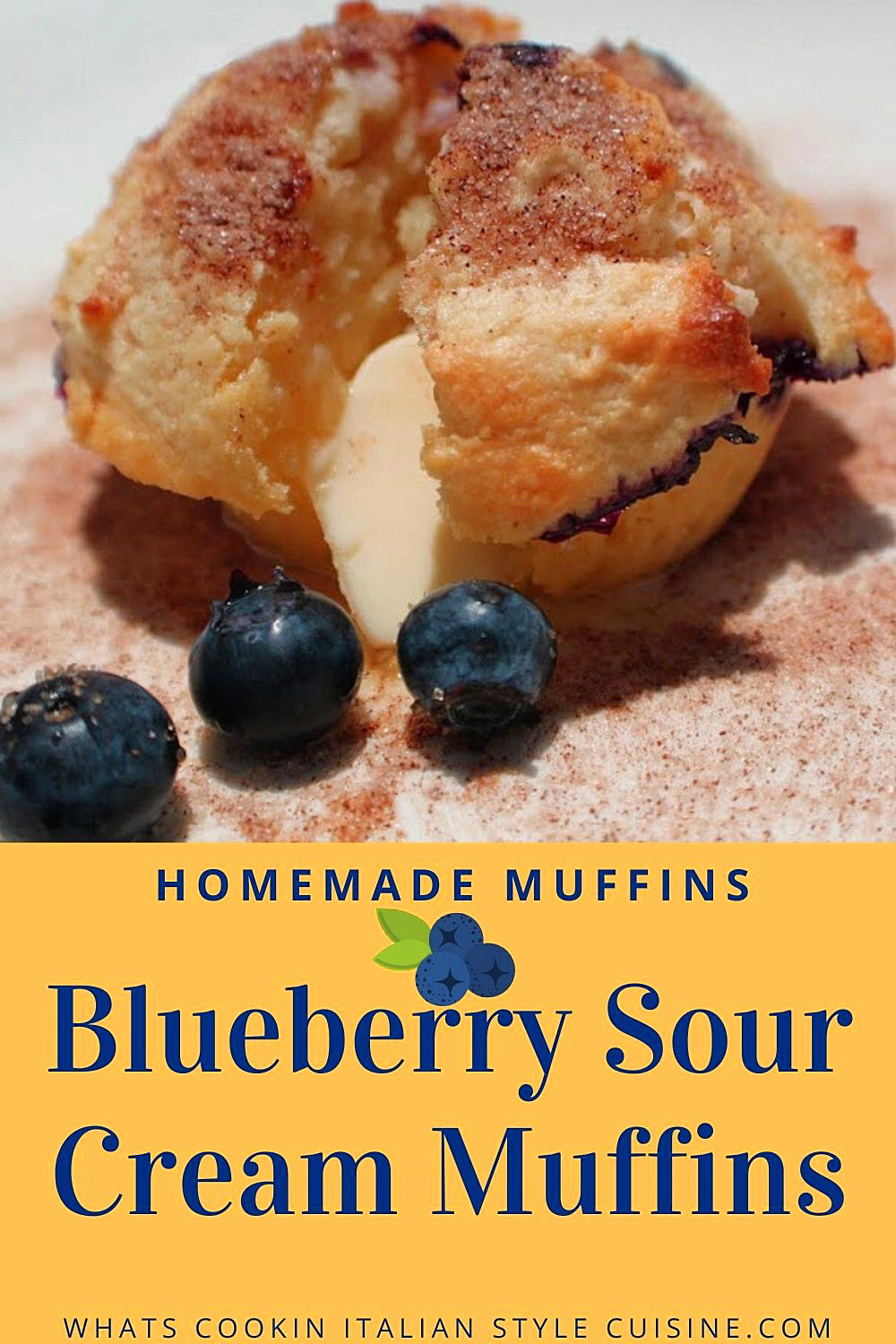 this is a pin for how to make sour cream blueberry muffins with cinnamon and sugar on top
