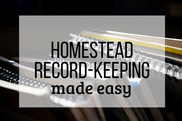 Homestead record-keeping is made simpler with these tips.