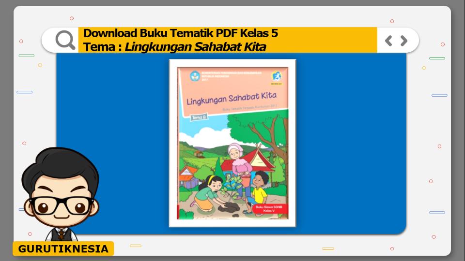 download gratis buku tematik pdf kelas 5 tema lingkungan sahabat kita