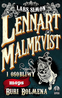 """Lennart Malmkvist i osobliwy mops Buri Bolmena"" Lars Simon"