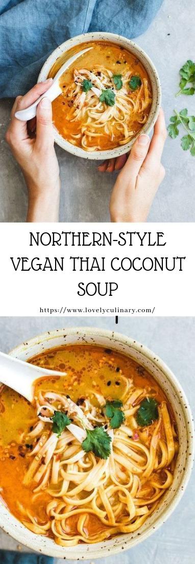 NORTHERN-STYLE VEGAN THAI COCONUT SOUP #recipe #easyvegan