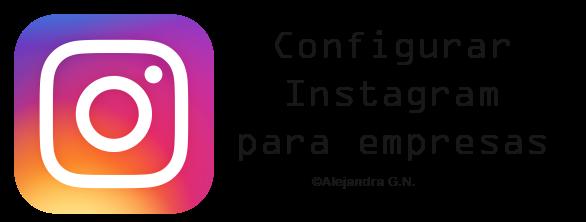 TecnoPensamiento: Potencia tu web o blog en redes sociales II (Instagram Empresas)
