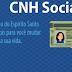 CNH SOCIAL: ES abre inscrições para 3 mil vagas na semana que vem; veja quem pode e como se inscrever