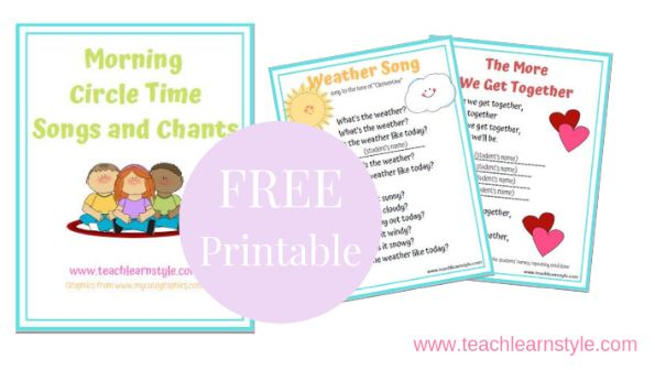 Free printable Morning Circle Time Songs and Chants for creating positive classroom environment and morning
