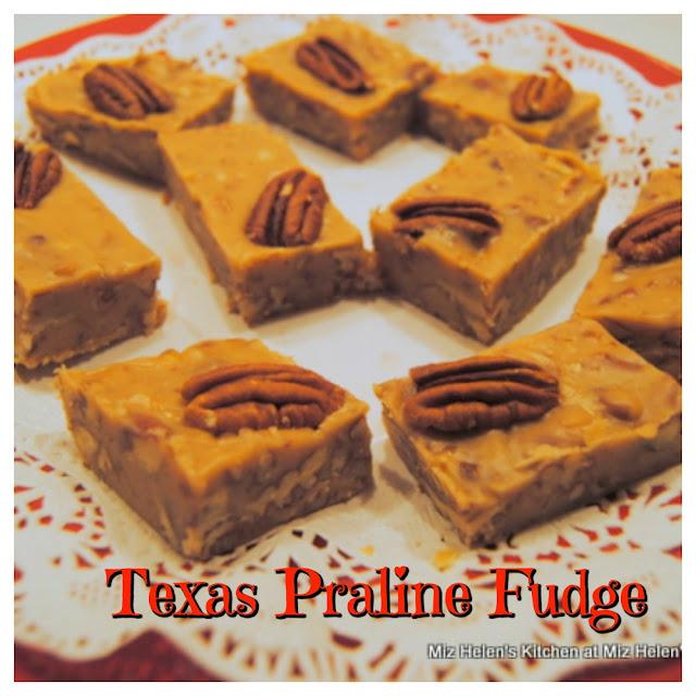 Texas Praline Fudge at Miz Helen's Country Cottage