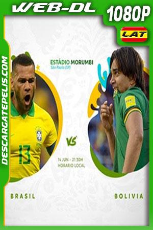 Brasil vs Bolivia Copa América 2019 WEBL-DL 1080p Latino