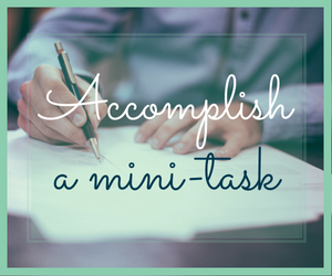 If you feel overwhelmed or rushed when doing genealogy, try accomplishing something by choosing a mini-task.