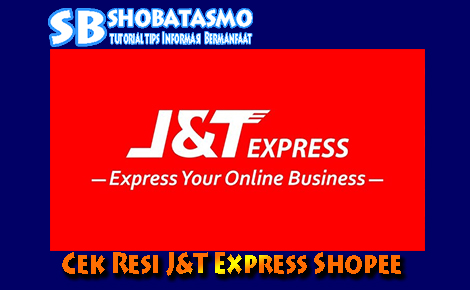 Cek Resi J&T Express Shopee Cepat Akurat