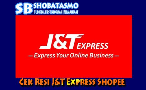 Cek resi j&t express shopee