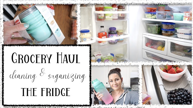 Grocery Haul / Cleaning & Organizing the Fridge