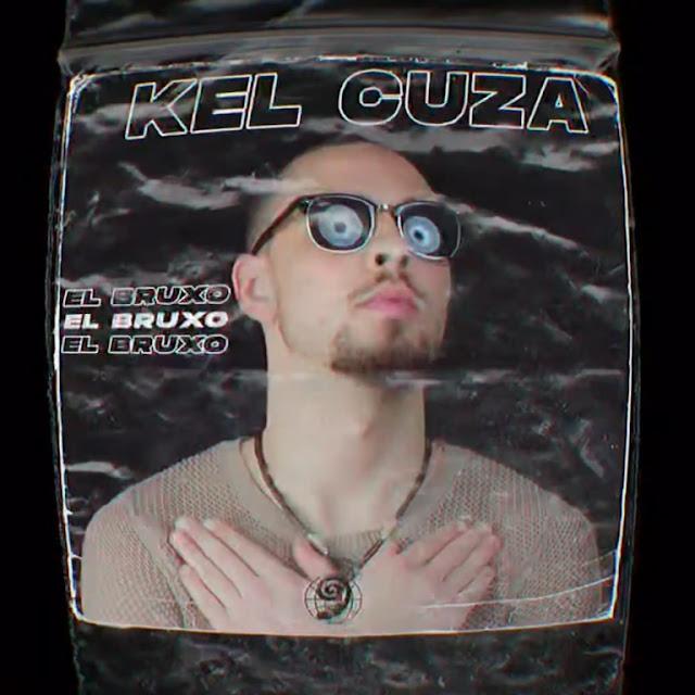 El Bruxo - Kel Kuza
