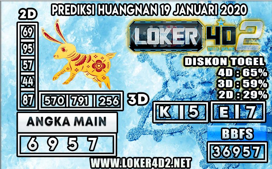 PREDIKSI TOGEL HUANGNAN  LOKER4D2 19 JANUARI 2020