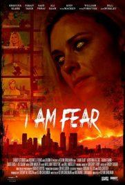 I Am Fear 2016
