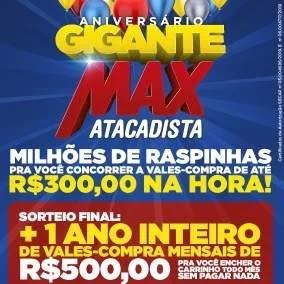 Promoção Max Atacadista Aniversário 2019 Gigante - Raspadinhas e 1 Ano de Vales-Compras 500 Reais