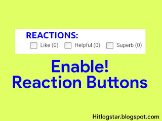 How To Enable Reactions Button In Blogger