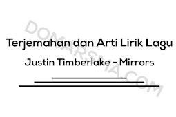 Terjemahan dan Arti Lirik Lagu Justin Timberlake - Mirrors