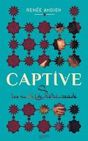 http://bunnyem.blogspot.ca/2016/04/captive-tome-1-les-nuits-de-sheherazade.html