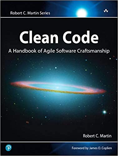 Clean Code: A Handbook of Agile Software Craftsmanship 1st Edition
