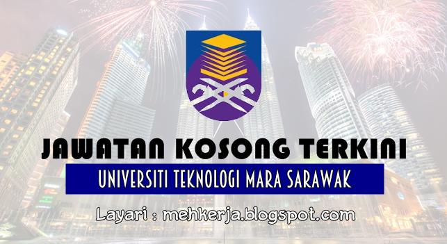 Jawatan Kosong Terkini 2016 di Universiti Teknologi MARA Sarawak