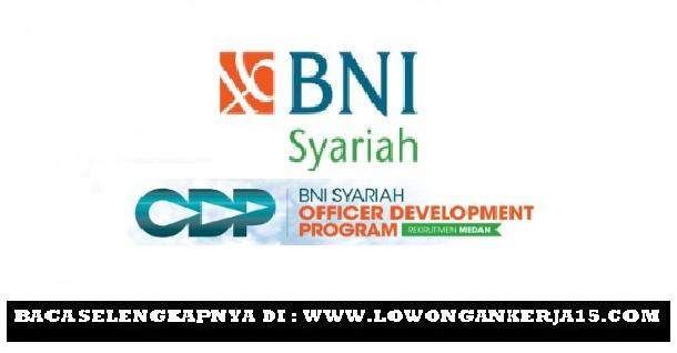 Lowongan kerja Bank BNI Syariah (Persero)