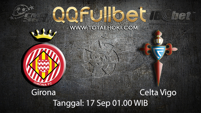Prediksi Bola Jitu Girona vs Celta Vigo 17 September 2018 ( Spanish La Liga )