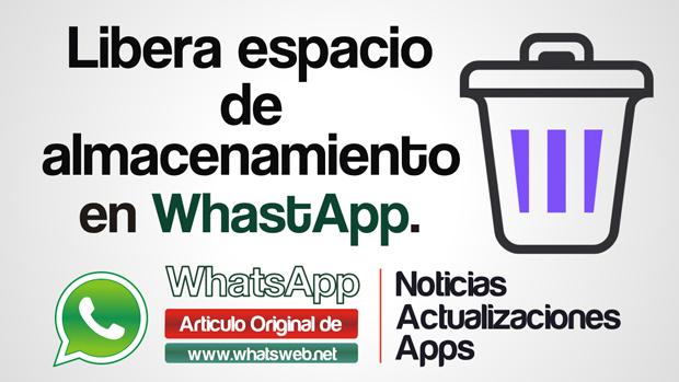 Libera espacio de almacenamiento en WhatsApp