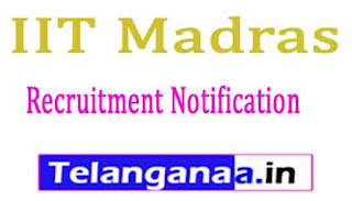 IIT Madras Recruitment Notification 2017