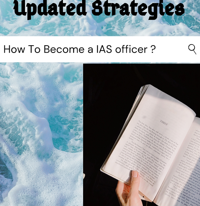 How To Become a IAS officer in India [Updated Strategies]