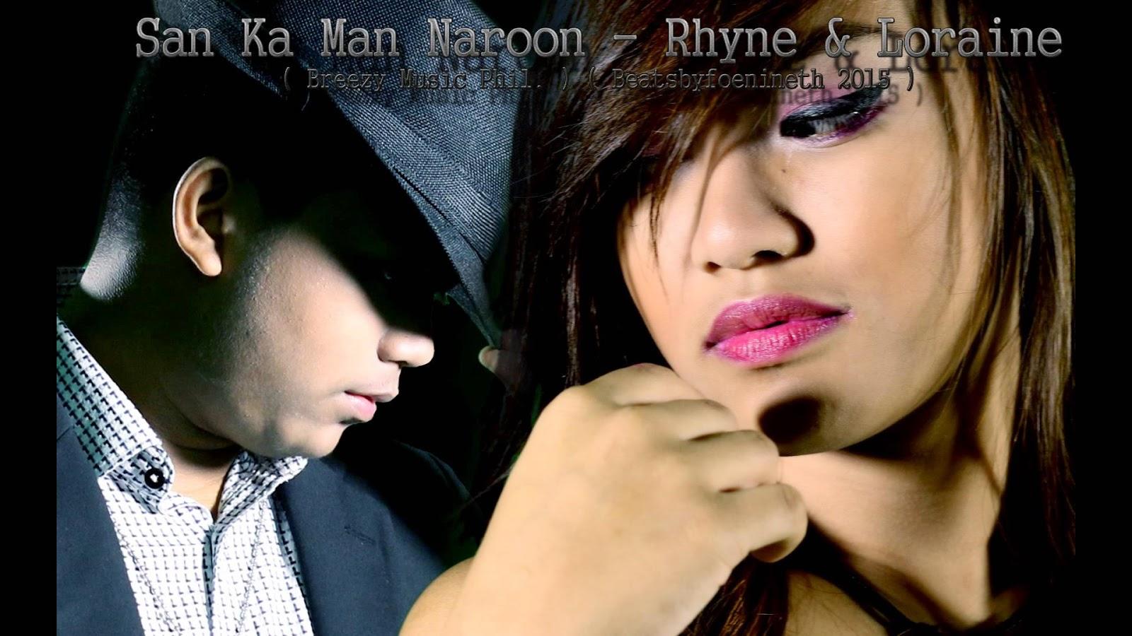 San Ka Man Naroon by Rhyne & Loraine (Jam Sebastian of Jamich Tribute)
