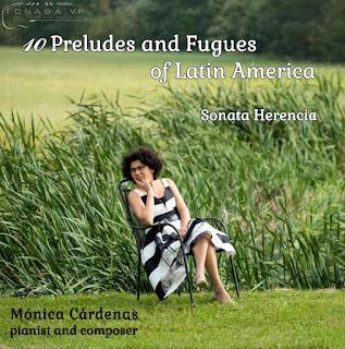 Mónica Cárdenas 10 Preludes and Fugues of Latin America, Sonata Herencia; Mónica Cárdenas; Tonada VP