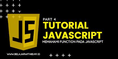 Memahami Function Pada JavaScript