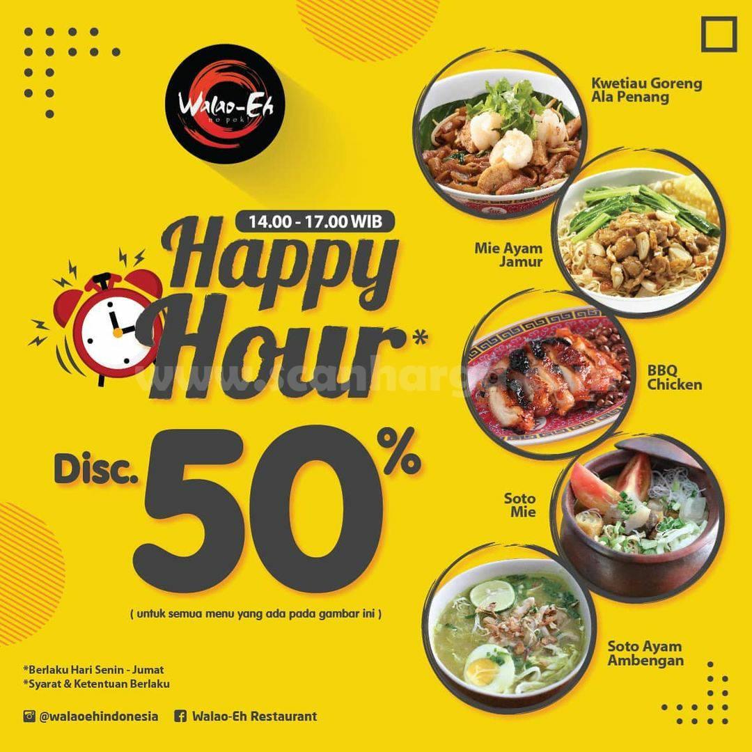 Promo Walao-Eh Happy Hour Diskon 50% untuk semua Menu