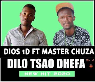 Dios 1D - Dilo Tsao Dhefa feat Master Chuza ( 2020 ) [DOWNLOAD]