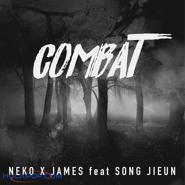 JAMES & NEKO – Combat (feat. Song Jieun) – Single