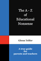 The A-Z of Educational Nonsense