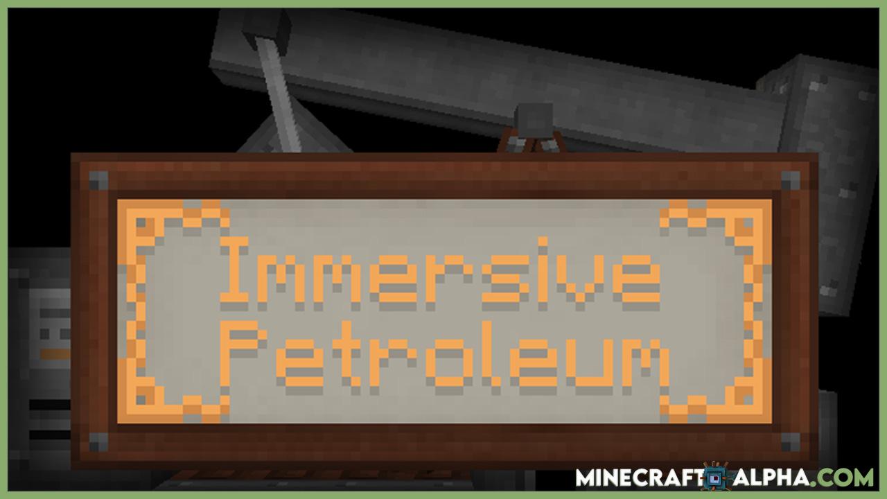 Immersive Petroleum Mod 1.16.5 (Oil, Diesel)