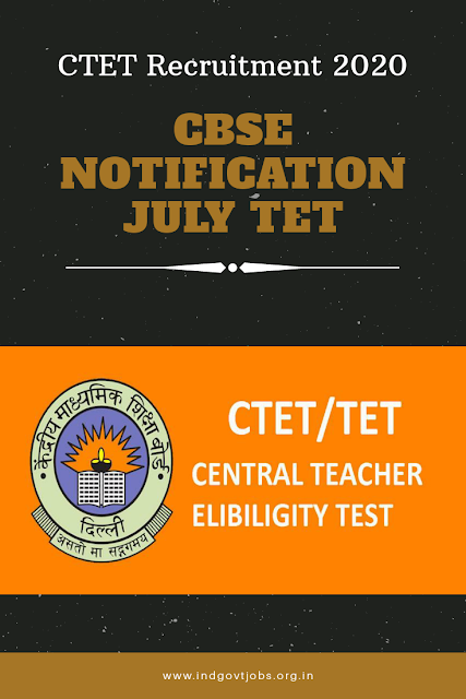 CTET Recruitment Notification 2020 for July