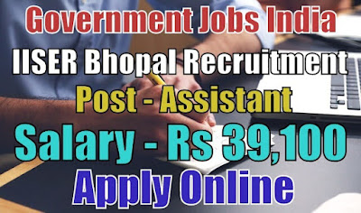 IISER Bhopal Recruitment 2017