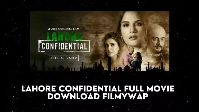 Lahore Confidential Full Movie Download Filmywap