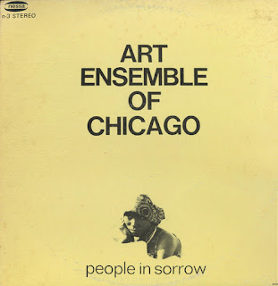 The Art Ensemble of Chicago, People in Sorrow