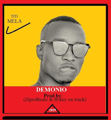 TitiMela - Demônio (Prod. Zipro Beatz & B-Key on Track) 2019 | Download Mp3
