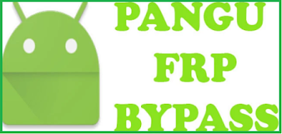 Pangu-FRP-Bypass-Unlocker-APK-Tool-Download-Direct