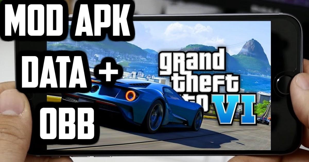 Download Gta 6 Grand Theft Auto Vi Mod Apk Obb Data Games Download