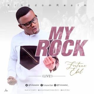 "MP3 + VIDEO: ""MY ROCK"" – FORTUNE EBEL"