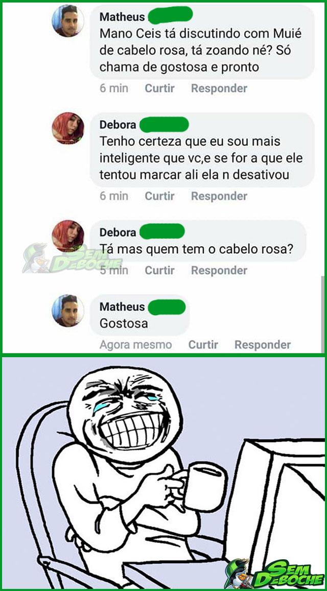 NÃO DISCUTA COM MULHER DE CABELO ROSA